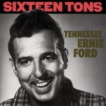 deces-tennessee-ernie-ford/sixteen-tons-jpg.jpeg