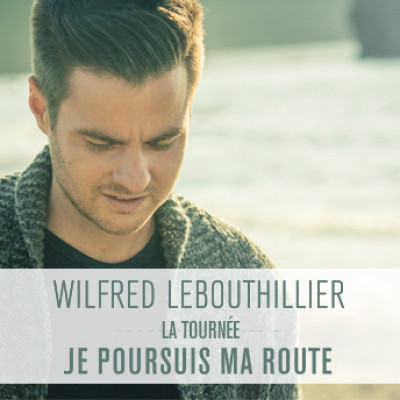 naissance-wilfred-lebouthillier-chanteur/wlb-tournee-square-400x400-jpg.jpeg