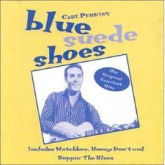 carl-perkins-blesse-dans-un-accident-de-voiture/blue-suede-shoes-1956.jpg